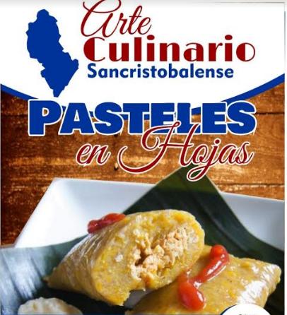 Anuncian degustación de pateles en hojas en San Cristóbal